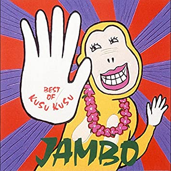JAMBO [BEST OF KUSU KUSU]