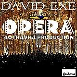 Opera (40Thavha Production)