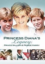 Princess Diana's Legacy: Prince William & Prince Harry