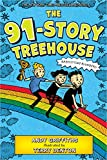 The 91-Story Treehouse: Babysitting Blunders! (The Treehouse Books, 7)