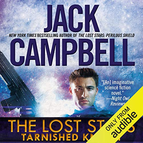 Tarnished Knight: The Lost Stars, Book 1
