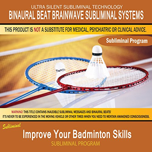 Improve Your Badminton Skills - Subliminal & Ambient Music Therapy 10