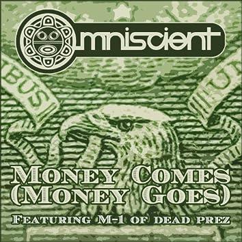 Money Comes (Money Goes)