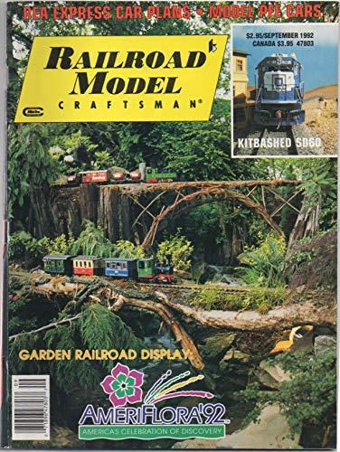 Railroad Model Craftsman, vol. 61, no. 4 (September 1992): REA Express Car Plans, Ameriflora '92 Garden Display, Model PFE Cars, Kitbashed SD60, coal tipples, Pennsylvania logging