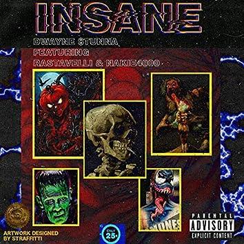 Insane (feat. Rastavelliskank & Nakie4000)