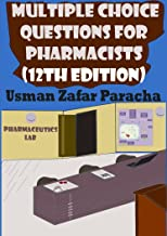 Multiple Choice Questions for Pharmacists (12th Edition)