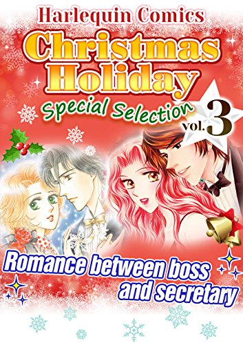 [Bundle] Christmas Holiday Special Selection vol.3 : Romance between boss and secretary [Kindle Limited] (English Edition)