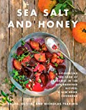 Sea Salt and Honey: Celebrating the Food of Kardamili in 100 Sun-Drenched Recipes: A New Greek...