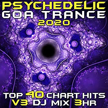 Psychedelic Goa Trance 2020 Top 40 Chart Hits, Vol. 3