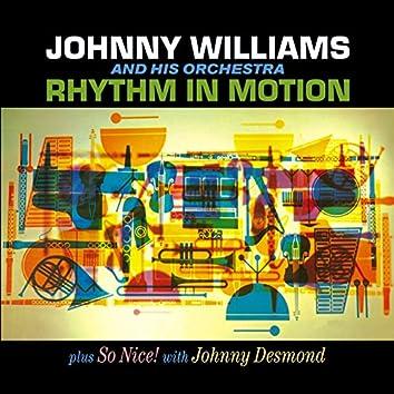 Johnny Williams. Rhythm in Motion / So Nice! With Johnny Desmond
