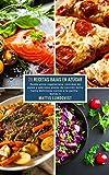 28 Recetas Bajas en Azúcar - banda 4: Desde pizza vegetariana, comidas de paleo y sabrosos platos de cocción lenta hasta deliciosas carnes a la parilla