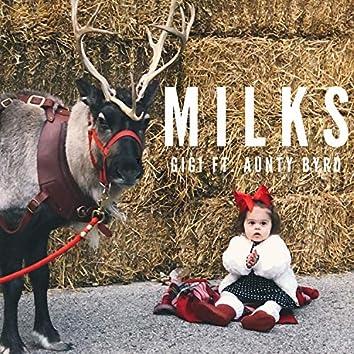 Milks (feat. Aunty Byrd)