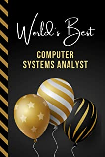 World's Best Computer Systems Analyst: Greeting Card and Journal Gift All-In-One Book! / Small Lined Composition Notebook...
