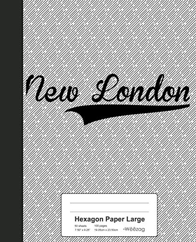 Hexagon Paper Large: NEW LONDON Notebook: 3468 (Weezag Hexagon Paper Large Notebook)