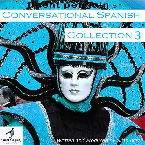 Conversational Spanish: Intermediate Collection Three, Lessons 11-15 audiobook cover art