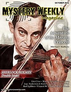 Mystery Weekly Magazine: October 2016: Sherlock Holmes Double Issue (Mystery Weekly Magazine Issues Book 14)
