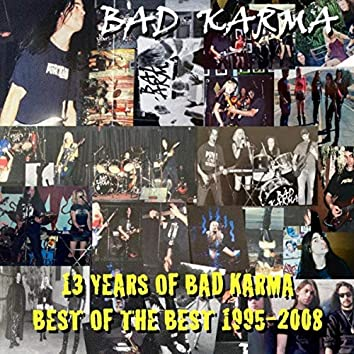 13 Years of Bad Karma: Best of the Best 1995-2008