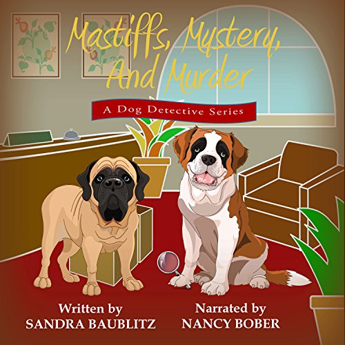 Mastiffs, Mystery, and Murder cover art