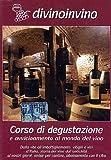 Divinoinvino - Corso Di Degustazione #02