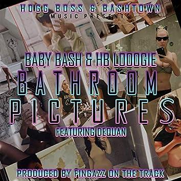 Bathroom Pictures (feat. Dequan)