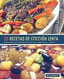 25 Recetas de Cocción Lenta - banda 2: Desde sopas y guisos hasta delicosos platos vegetarianos: Volume 3