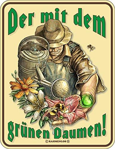 RAHMENLOS Original Blechschild für den Gärtner: der mit dem grünen Daumen Nr.3460