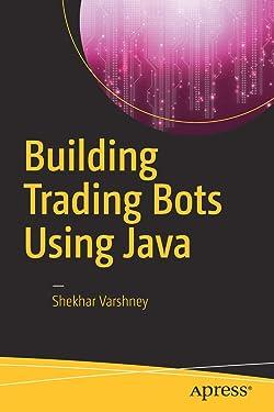 Building Trading Bots Using Java