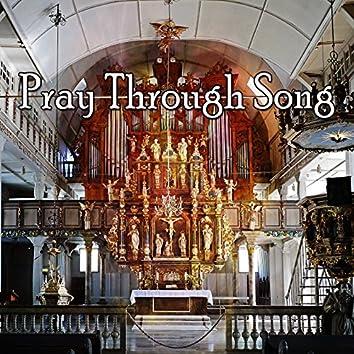 Pray Through Song