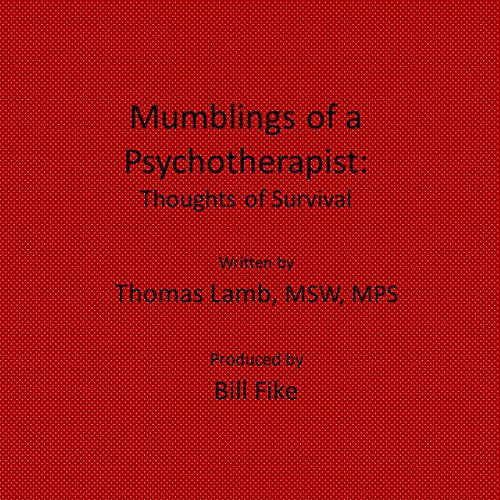 Mumblings of a Psychotherapist audiobook cover art