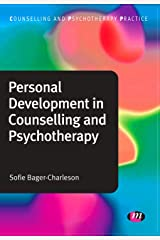 Personal Development in Counselling and Psychotherapy (Counselling and Psychotherapy Practice Series Book 1384) Kindle Edition