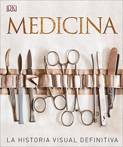Medicina: La historia visual definitiva (Gran formato)