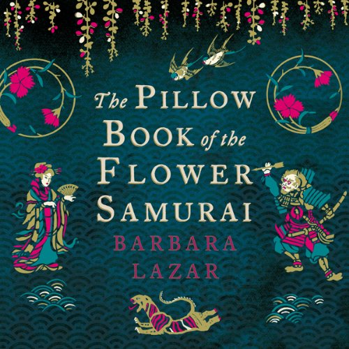 The Pillow Book of the Flower Samurai audiobook cover art