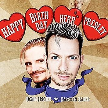 Happy Birthday Herr Presley