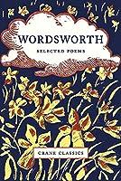 Wordsworth: Selected Poems (Crane Classics Poetry)