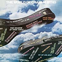 World of Charlie Byrd by Charlie Byrd (2010-02-23)