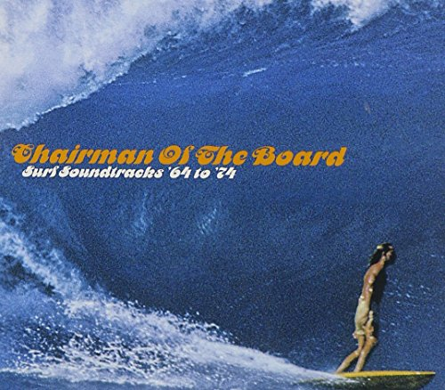 Chairman of the Board-Surf Soundtracks