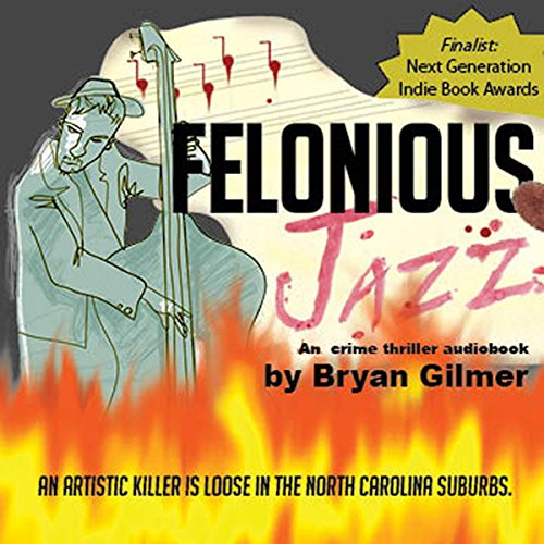 Felonious Jazz audiobook cover art