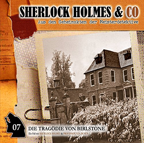 Die Tragödie von Birlstone     Sherlock Holmes & Co 7              By:                                                                                                                                 Markus Winter                               Narrated by:                                                                                                                                 Charles Rettinghaus,                                                                                        Florian Halm,                                                                                        Martin Kessler,                   and others                 Length: 50 mins     Not rated yet     Overall 0.0