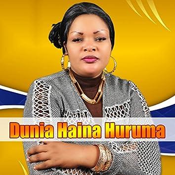 Dunia Haina Huruma