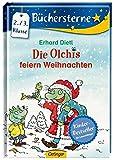 Die Olchis feiern Weihnachten (Büchersterne) - Erhard Dietl