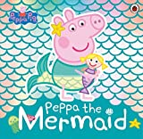 Peppa Pig: Peppa the Mermaid (English Edition)