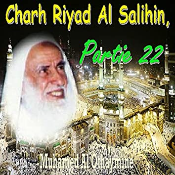 Charh Riyad Al Salihin, Partie 22 (Quran)