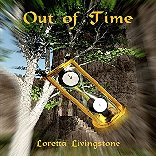 Out of Time     Out of Time Series, Book 1              By:                                                                                                                                 Loretta Livingstone                               Narrated by:                                                                                                                                 Jessie Hart                      Length: 5 hrs and 6 mins     8 ratings     Overall 4.5