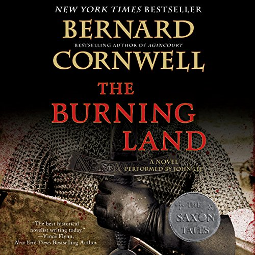 The Burning Land     The Saxon Chronicles, Book 5              De :                                                                                                                                 Bernard Cornwell                               Lu par :                                                                                                                                 John Lee                      Durée : 11 h et 5 min     Pas de notations     Global 0,0