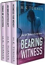 Bearing Witness: Books 1 -3