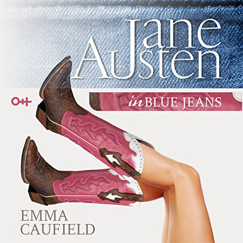 Jane Austen in Blue Jeans audiobook cover art