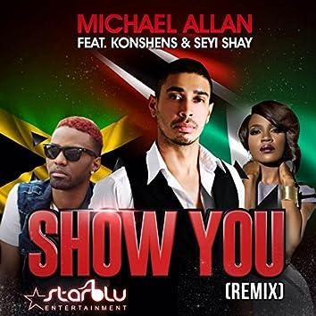 Show You (Remix) - Single