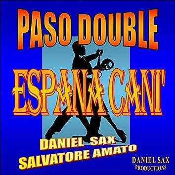 Espana Cani' (feat. Salvatore Amato) [Paso Double]