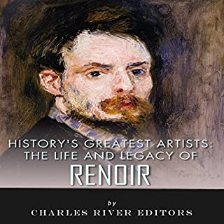 The Life and Legacy of Renoir audiobook cover art