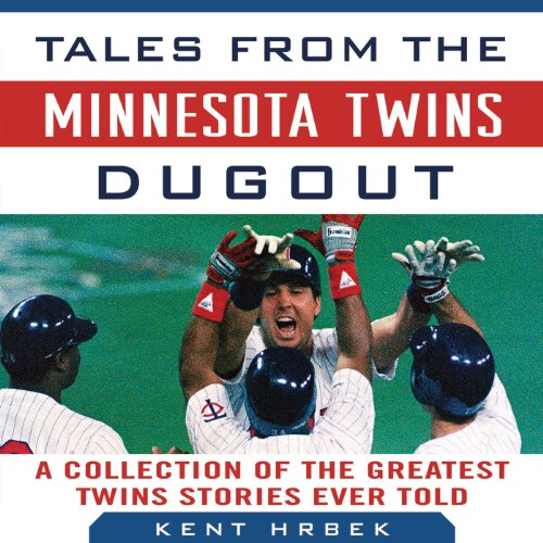 Tales from the Minnesota Twins Dugout cover art